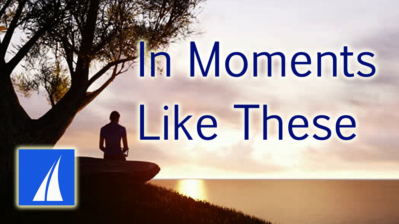 in moments like these hymn pdf