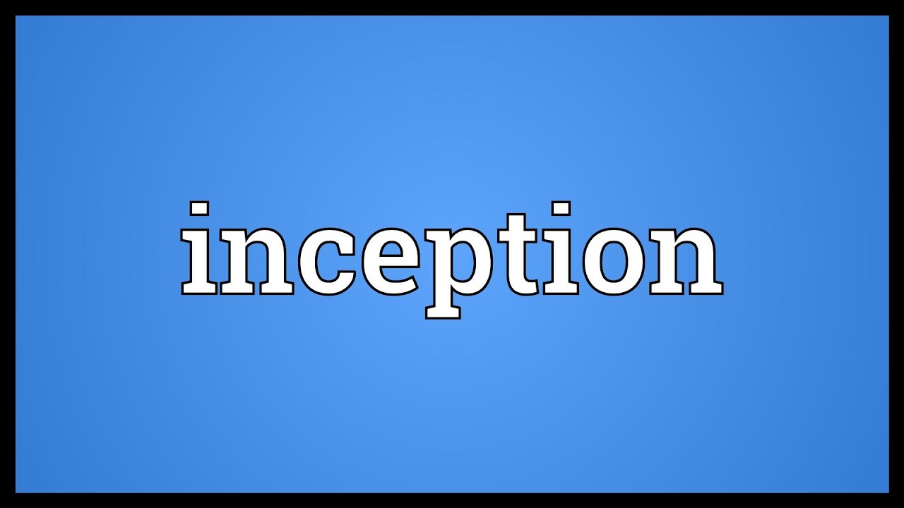 inception dictionary