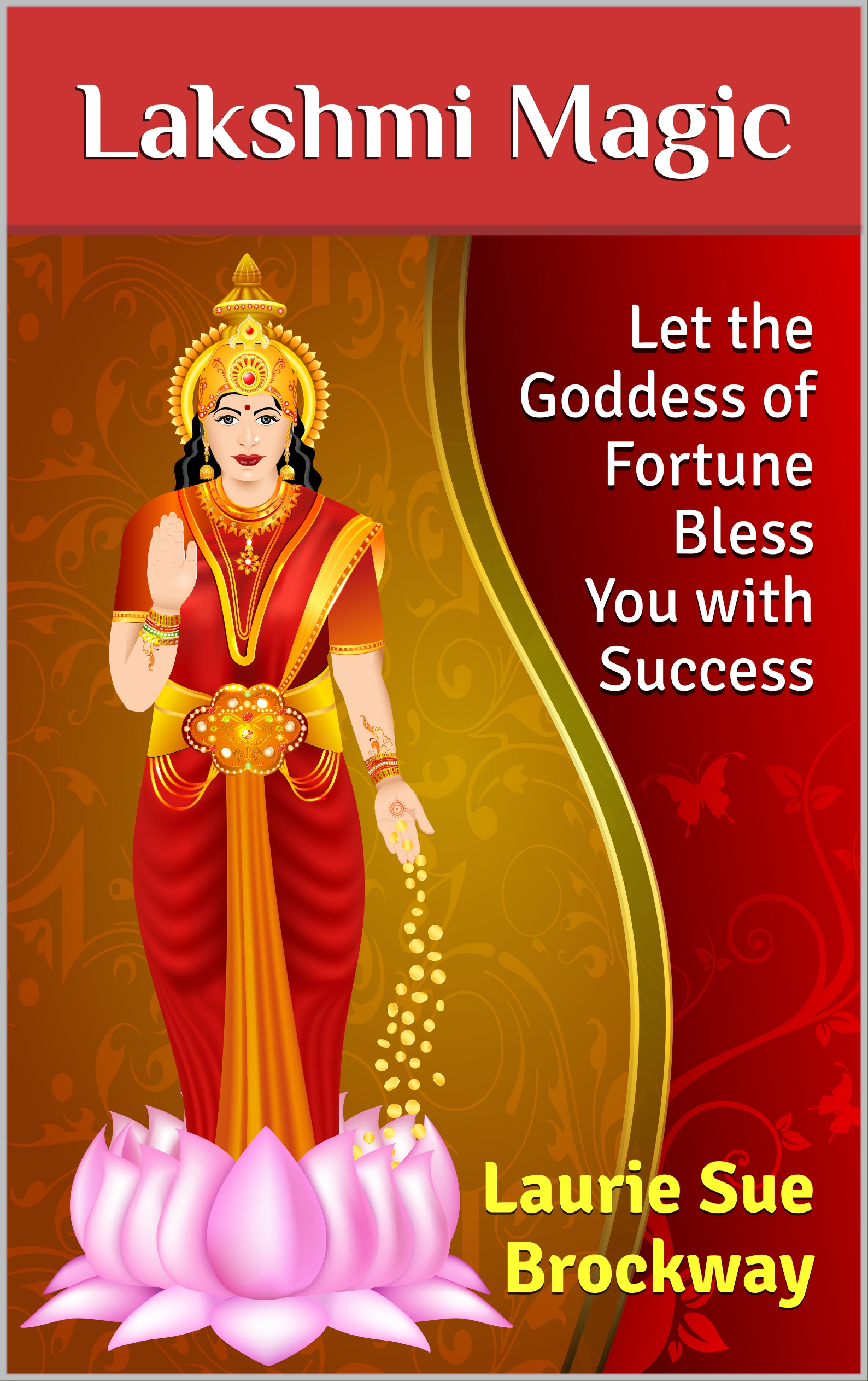 lakshmi the goddess of wealth and fortune pdf